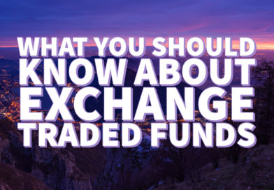What You Should Know About Exchange Traded Funds